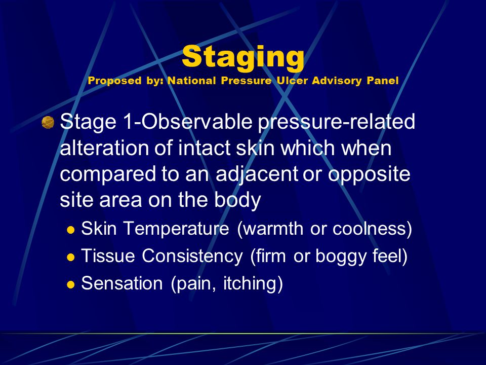 Staging Proposed by: National Pressure Ulcer Advisory Panel