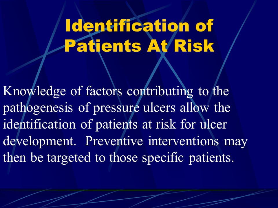 Identification of Patients At Risk