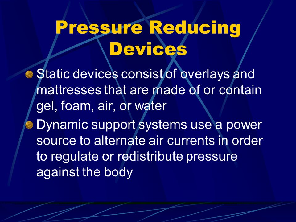 Pressure Reducing Devices