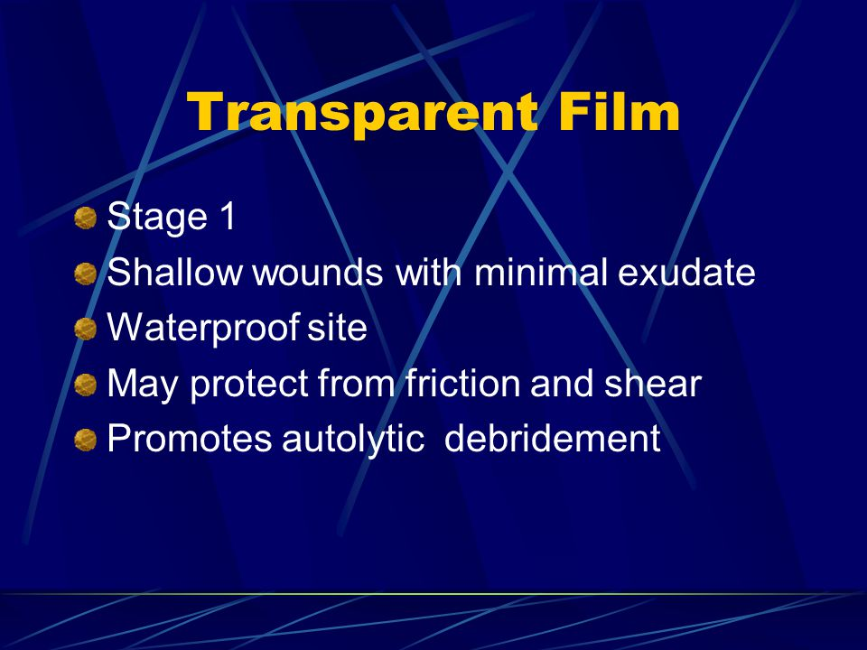 Transparent Film Stage 1 Shallow wounds with minimal exudate