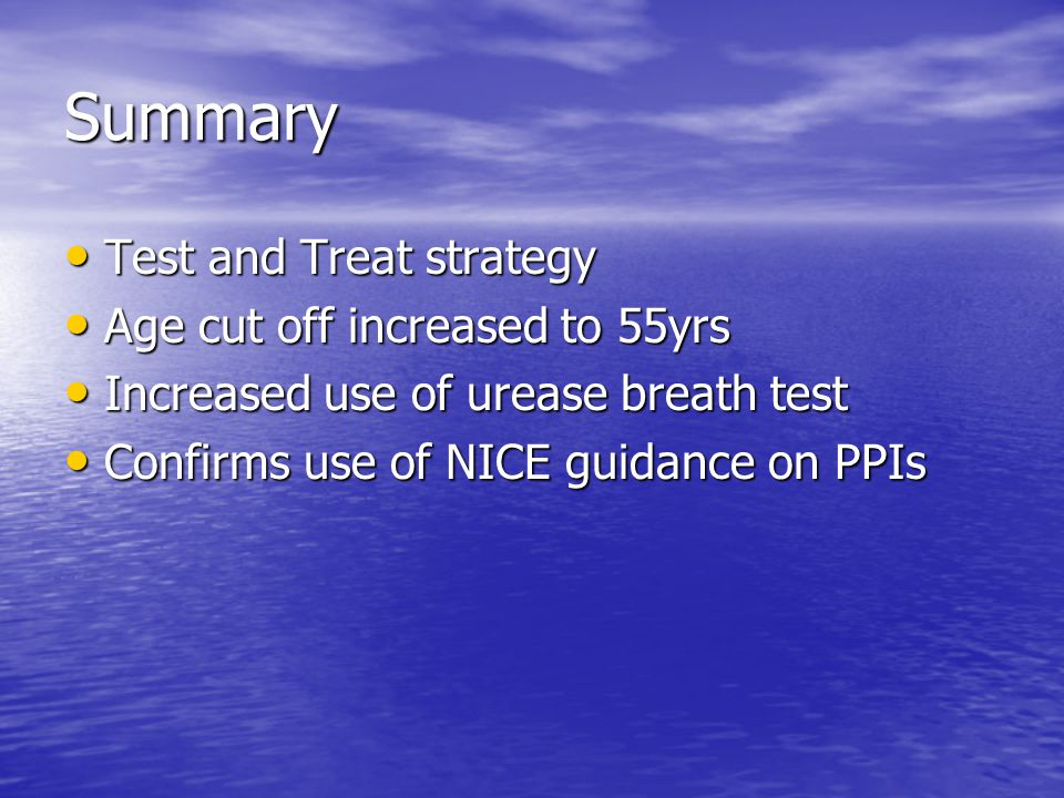 Summary Test and Treat strategy Age cut off increased to 55yrs