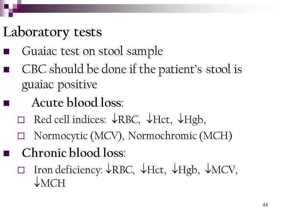 Laboratory tests Guaiac test on stool sample