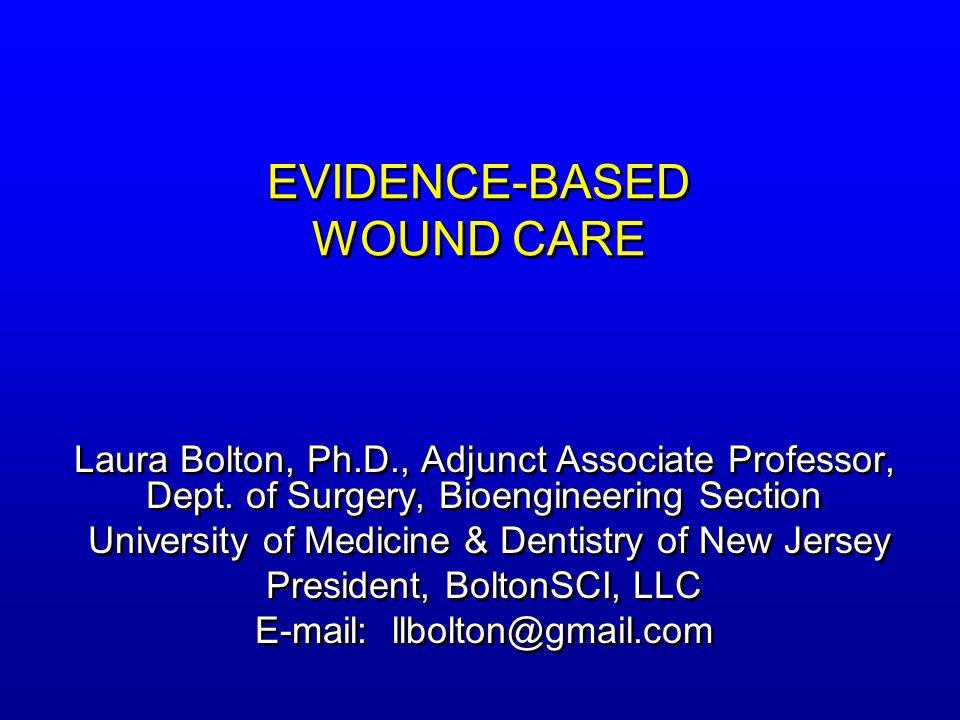 EVIDENCE-BASED WOUND CARE