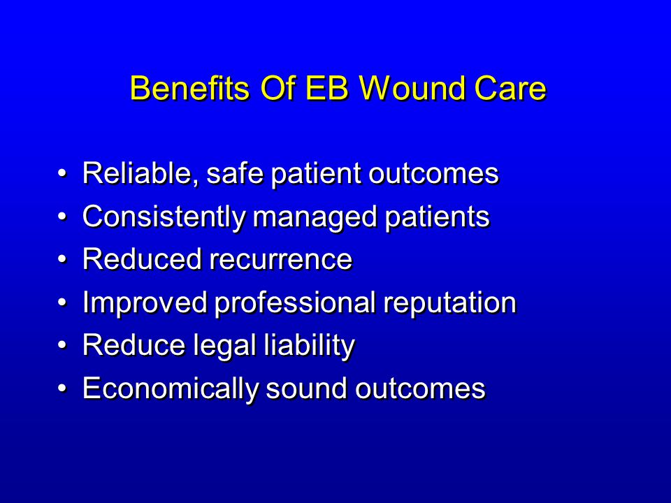 Benefits Of EB Wound Care