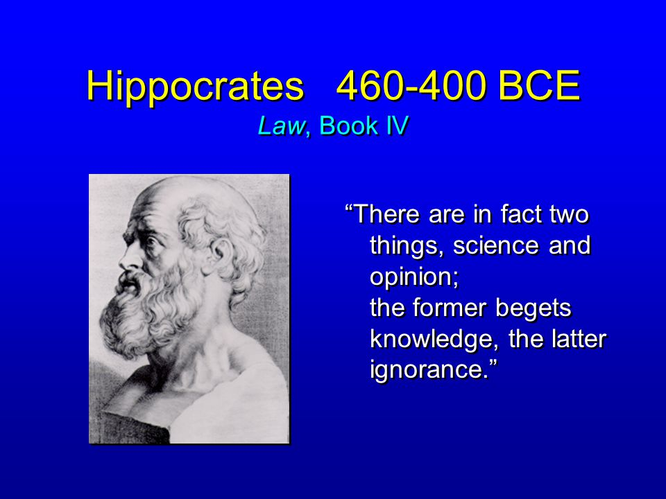 Hippocrates 460-400 BCE Law, Book IV