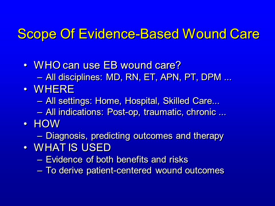 Scope Of Evidence-Based Wound Care