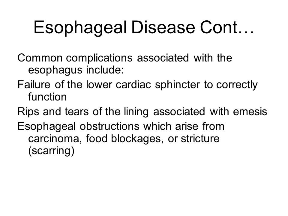 Esophageal Disease Cont…