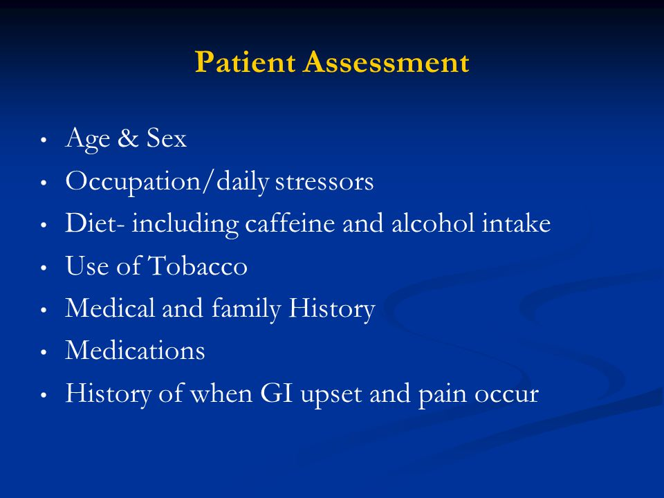 Patient Assessment Age & Sex Occupation/daily stressors