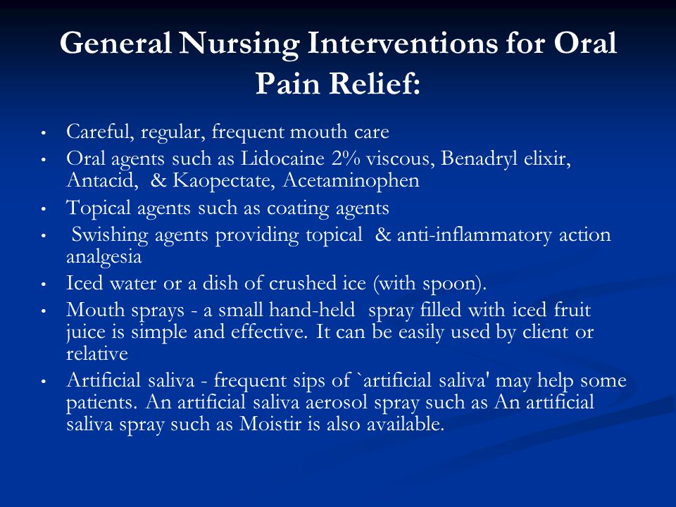 General Nursing Interventions for Oral Pain Relief: