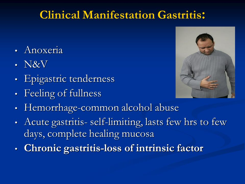 Clinical Manifestation Gastritis: