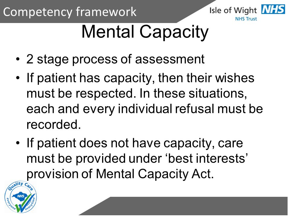 Mental Capacity Competency framework 2 stage process of assessment