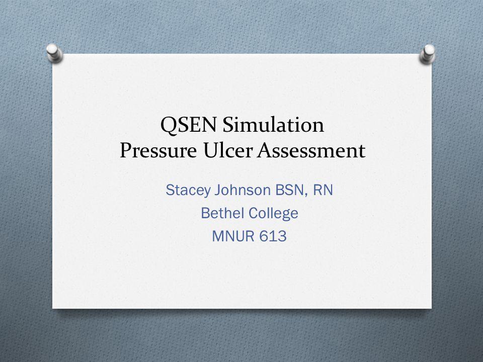 QSEN Simulation Pressure Ulcer Assessment