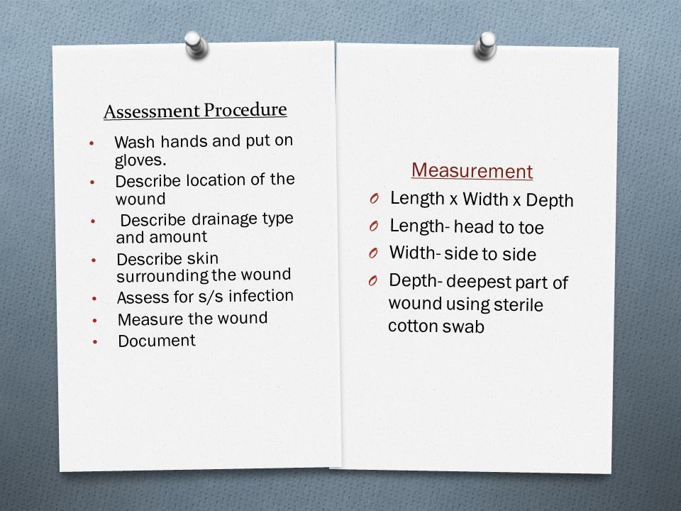 Measurement Assessment Procedure Length x Width x Depth