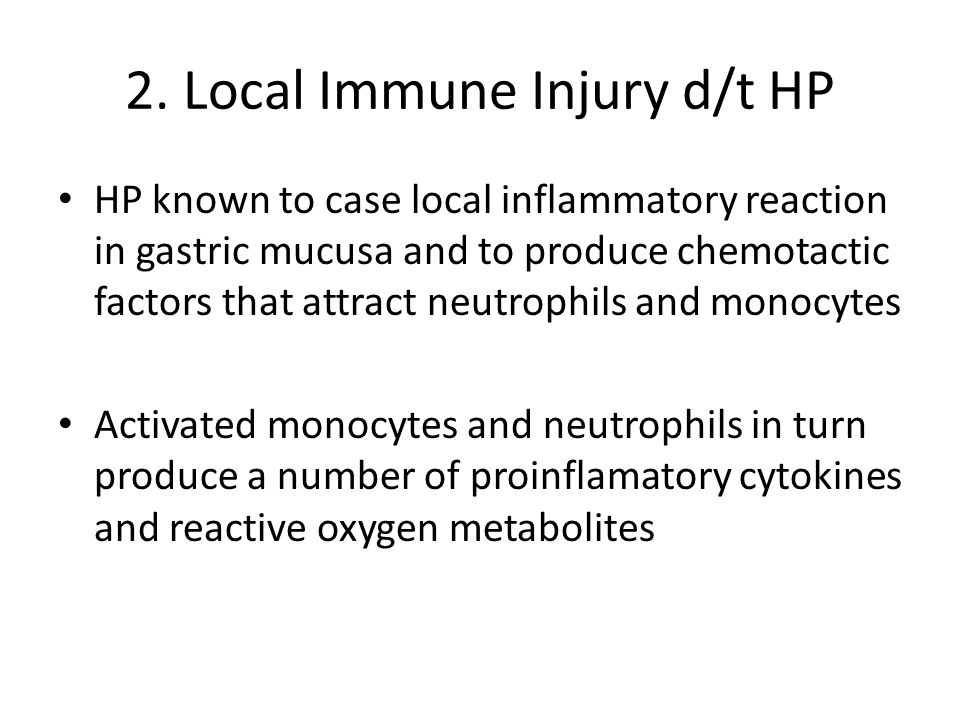 2. Local Immune Injury d/t HP