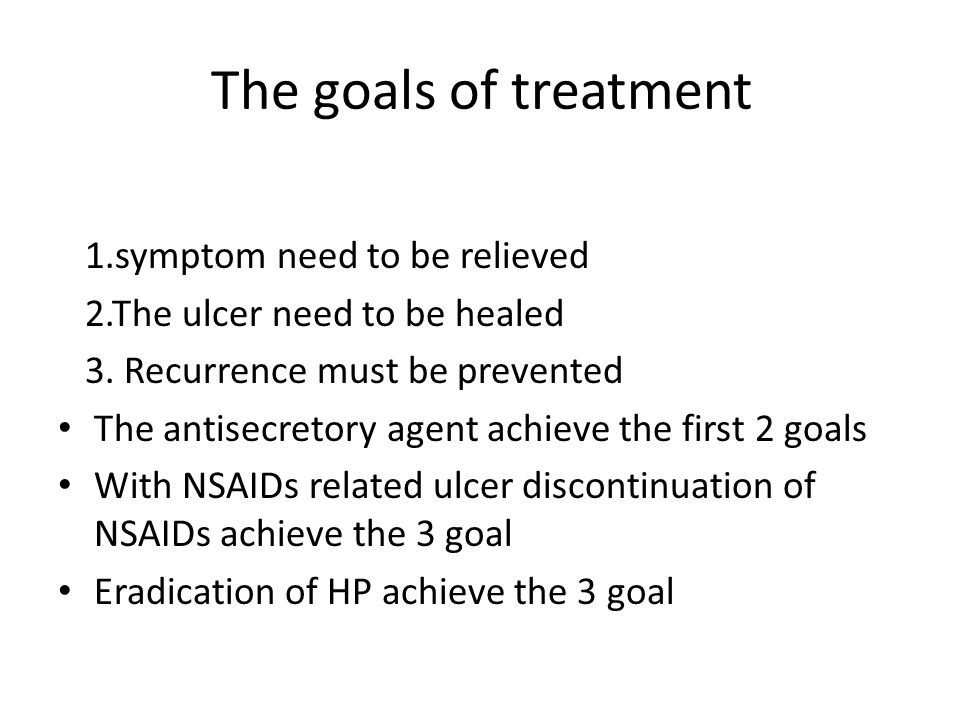 The goals of treatment 1.symptom need to be relieved