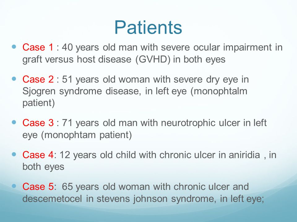 Patients Case 1 : 40 years old man with severe ocular impairment in graft versus host disease (GVHD) in both eyes.
