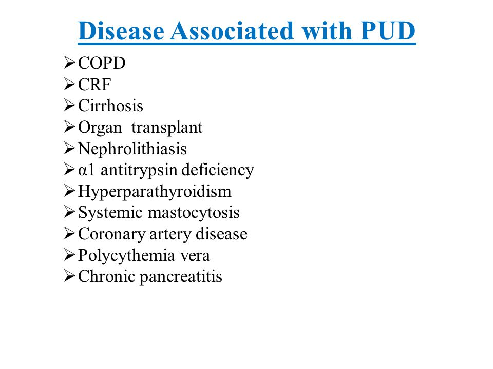 Disease Associated with PUD