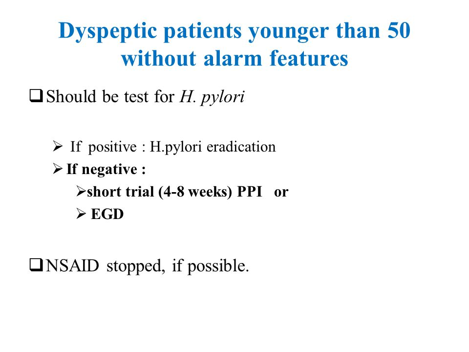 Dyspeptic patients younger than 50 without alarm features