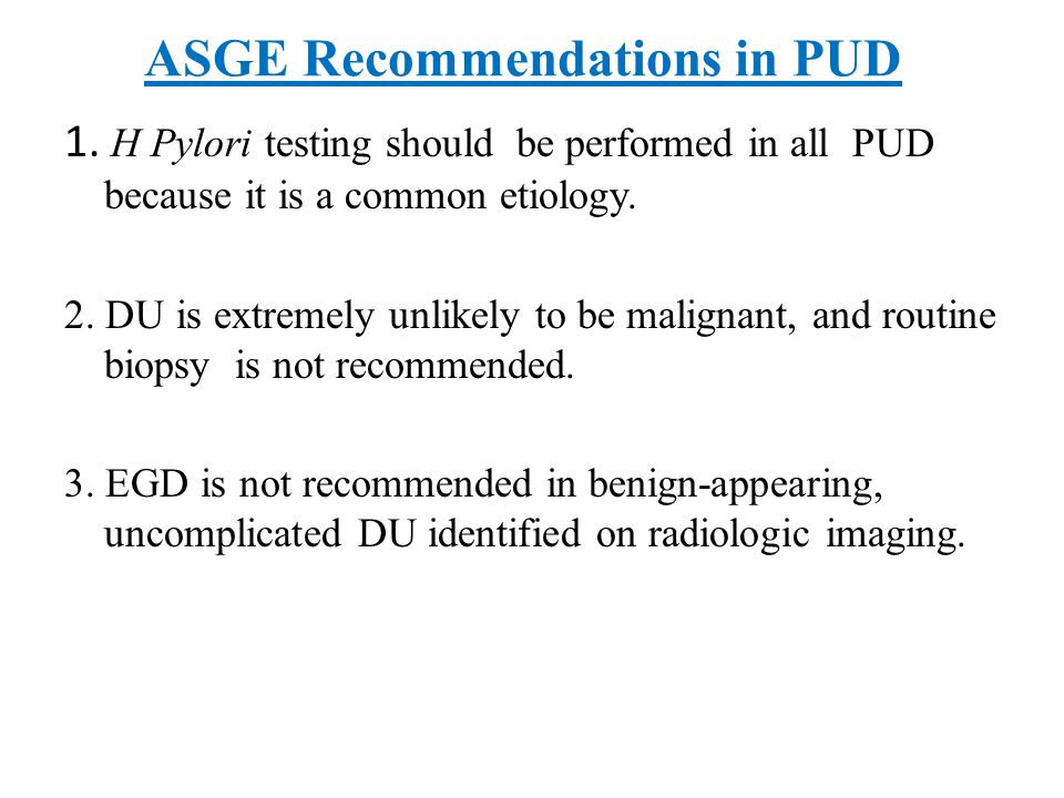 ASGE Recommendations in PUD