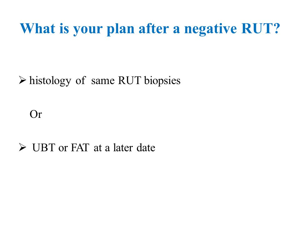 What is your plan after a negative RUT