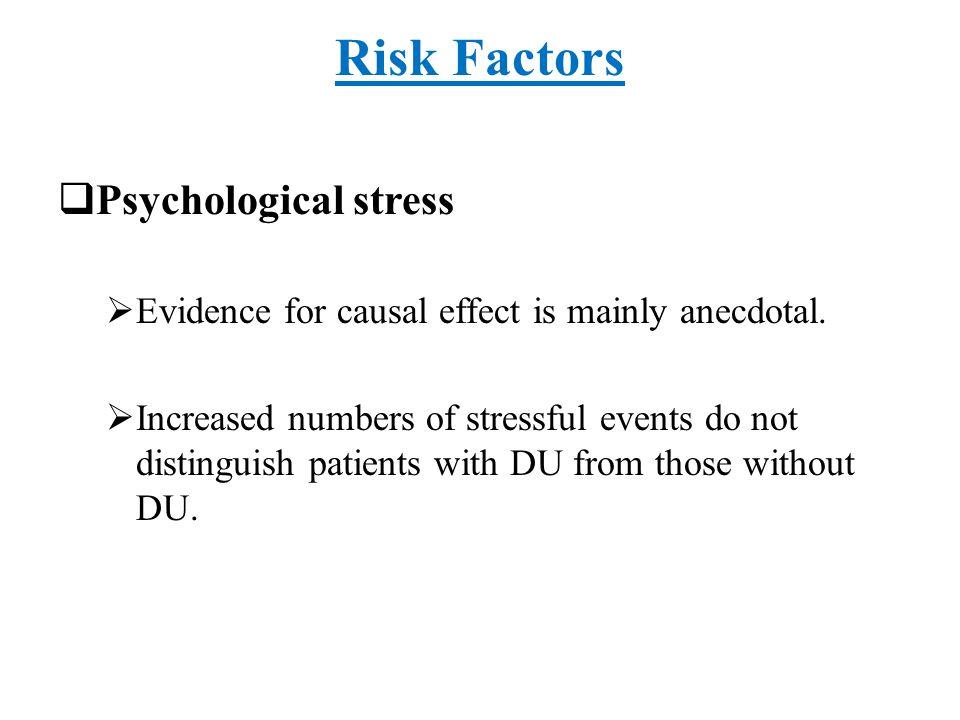 Risk Factors Psychological stress