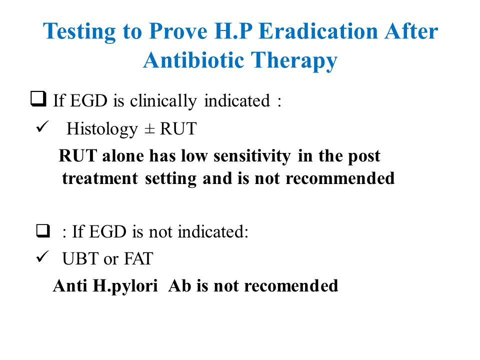 Testing to Prove H.P Eradication After Antibiotic Therapy