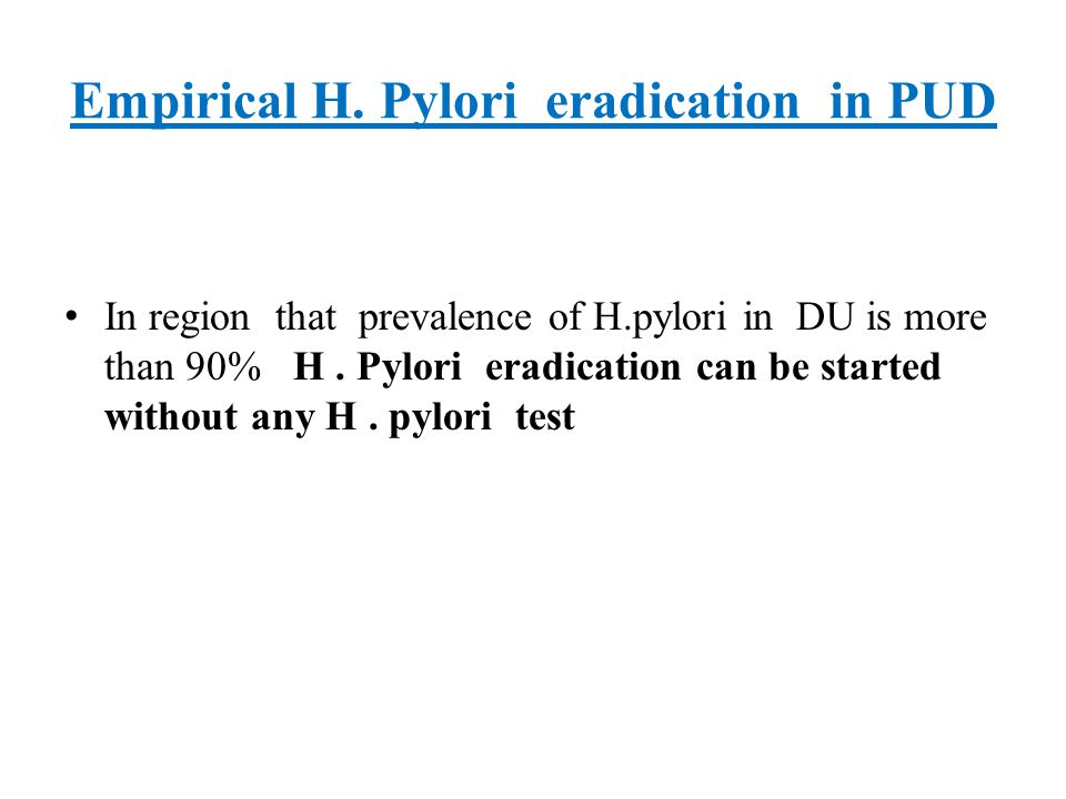 Empirical H. Pylori eradication in PUD