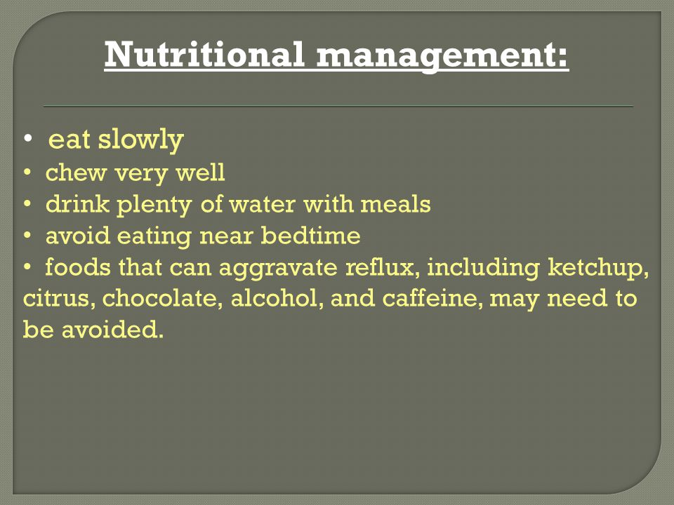 Nutritional management: