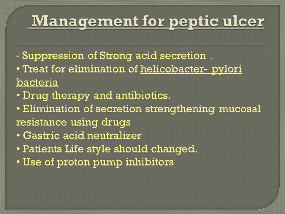 Management for peptic ulcer