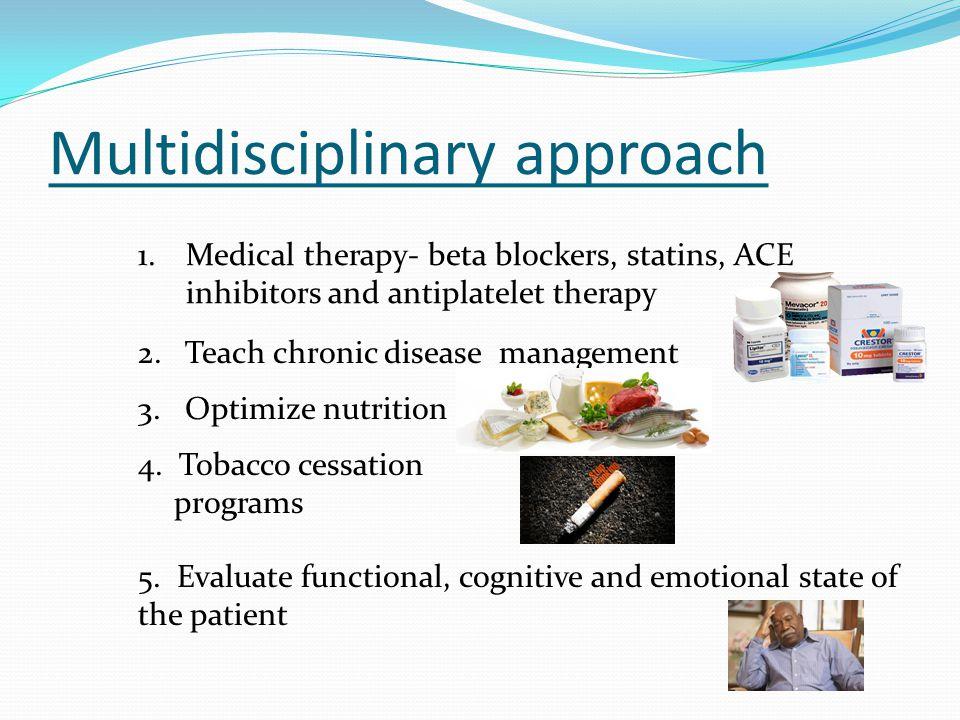 Multidisciplinary approach