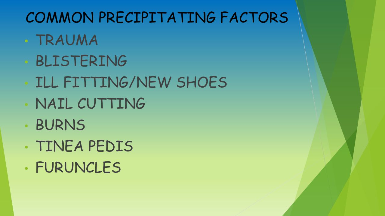 COMMON PRECIPITATING FACTORS