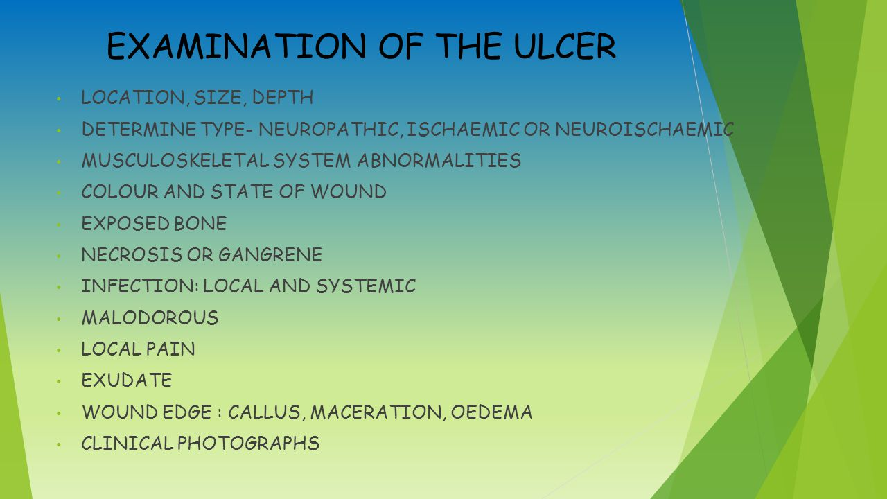 EXAMINATION OF THE ULCER
