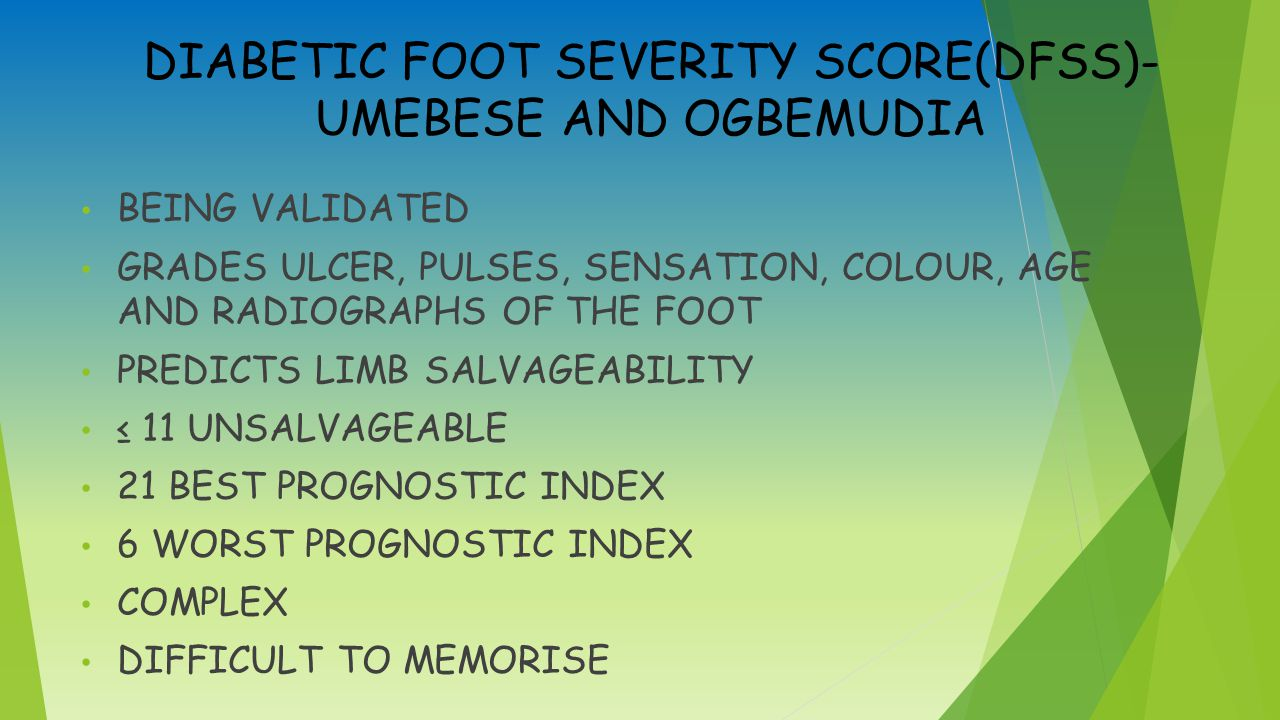 DIABETIC FOOT SEVERITY SCORE(DFSS)- UMEBESE AND OGBEMUDIA