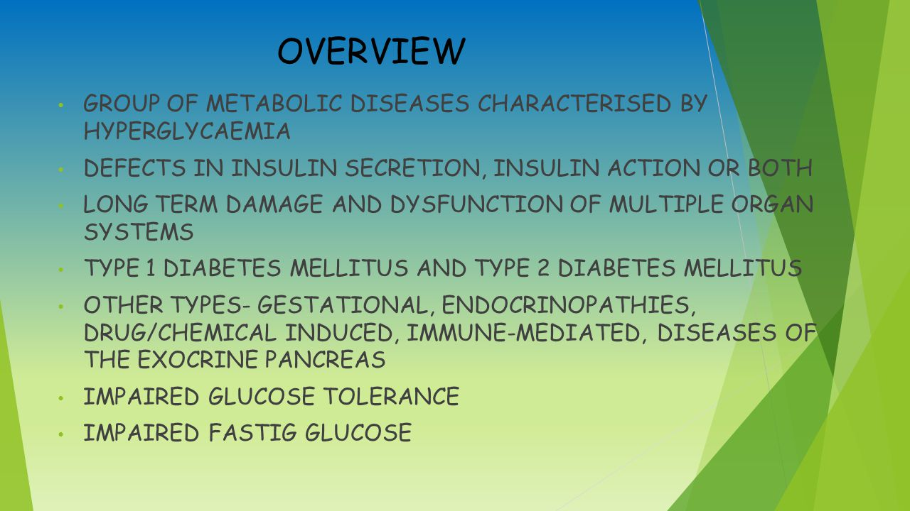OVERVIEW GROUP OF METABOLIC DISEASES CHARACTERISED BY HYPERGLYCAEMIA