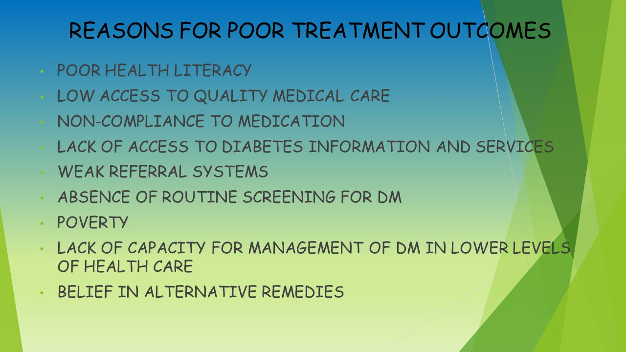 REASONS FOR POOR TREATMENT OUTCOMES