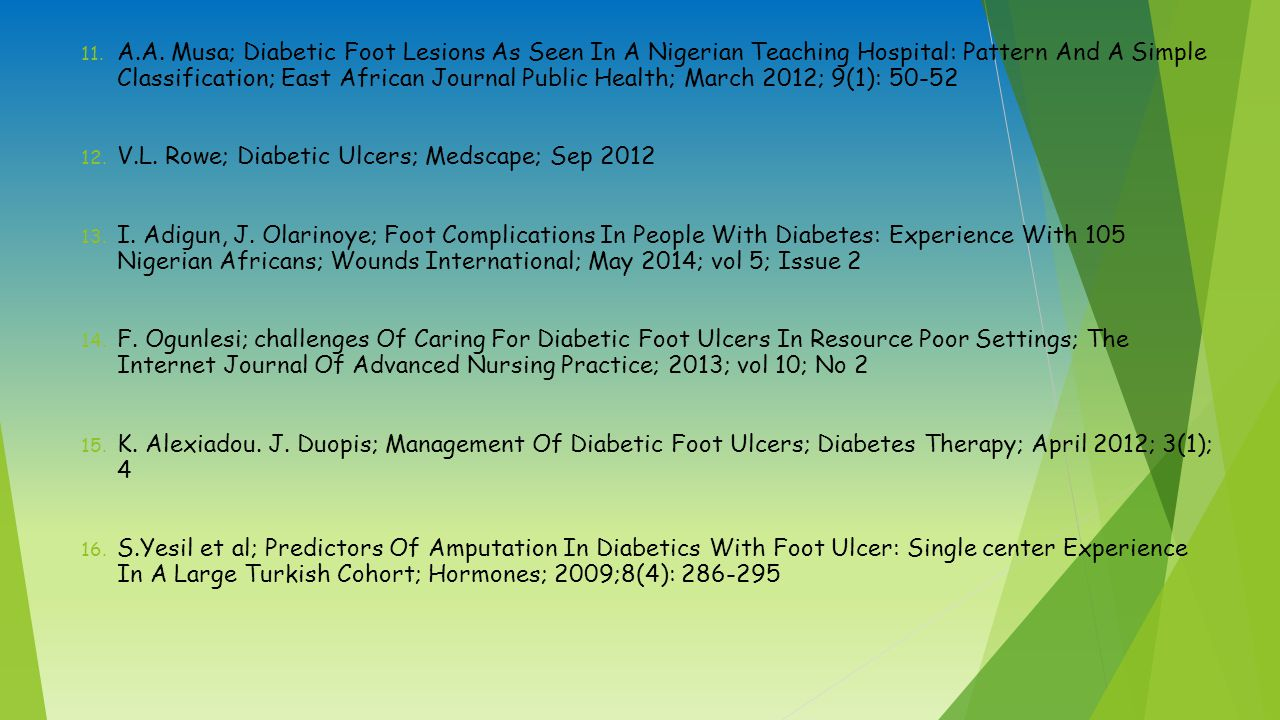 A.A. Musa; Diabetic Foot Lesions As Seen In A Nigerian Teaching Hospital: Pattern And A Simple Classification; East African Journal Public Health; March 2012; 9(1): 50-52