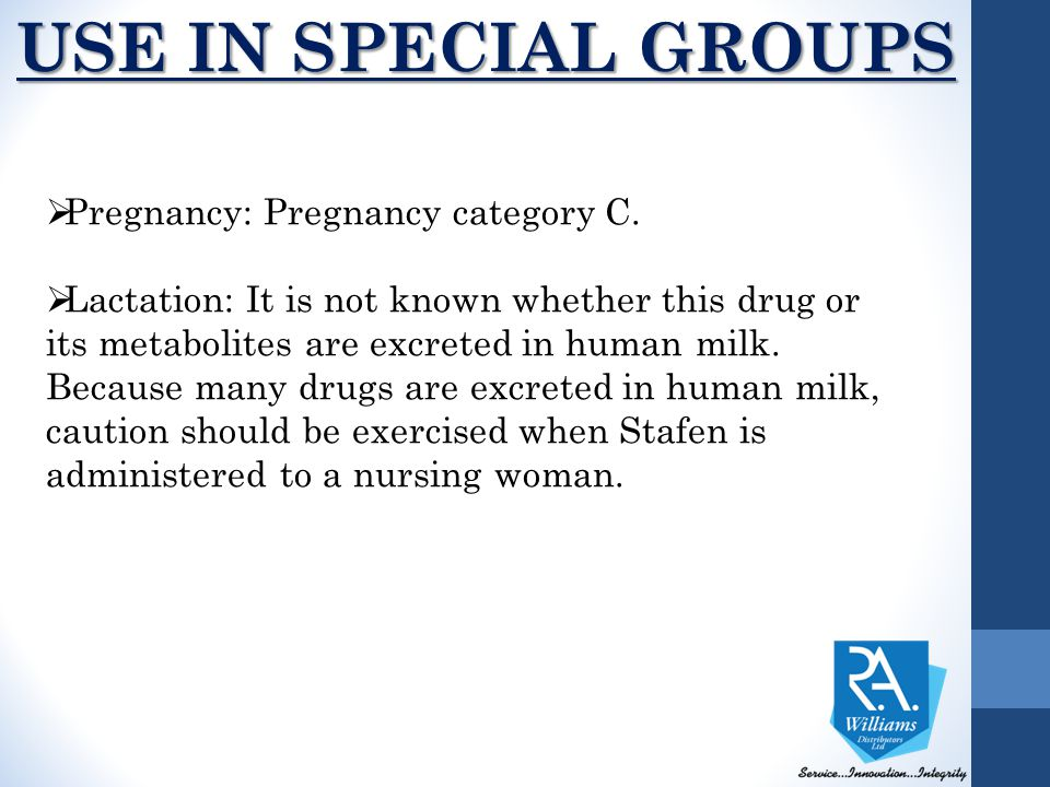 USE IN SPECIAL GROUPS Pregnancy: Pregnancy category C.