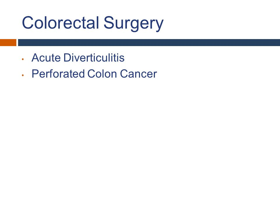 Colorectal Surgery Acute Diverticulitis Perforated Colon Cancer