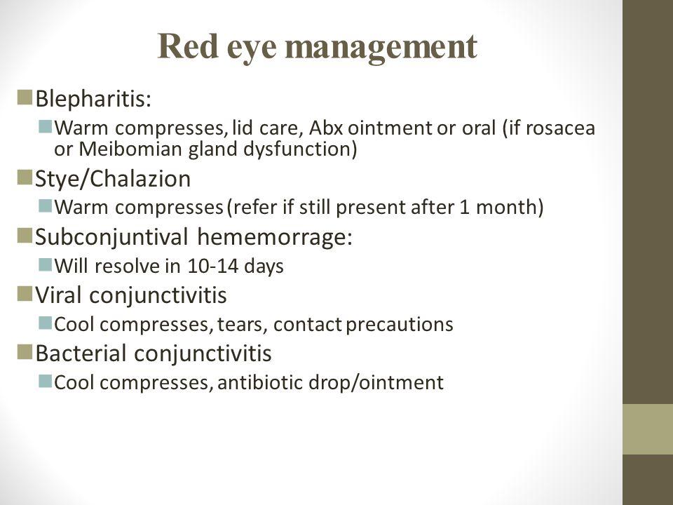 Red eye management Blepharitis: Stye/Chalazion