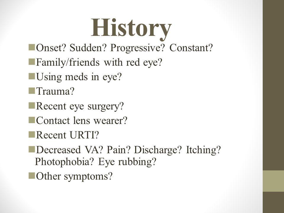 History Onset Sudden Progressive Constant