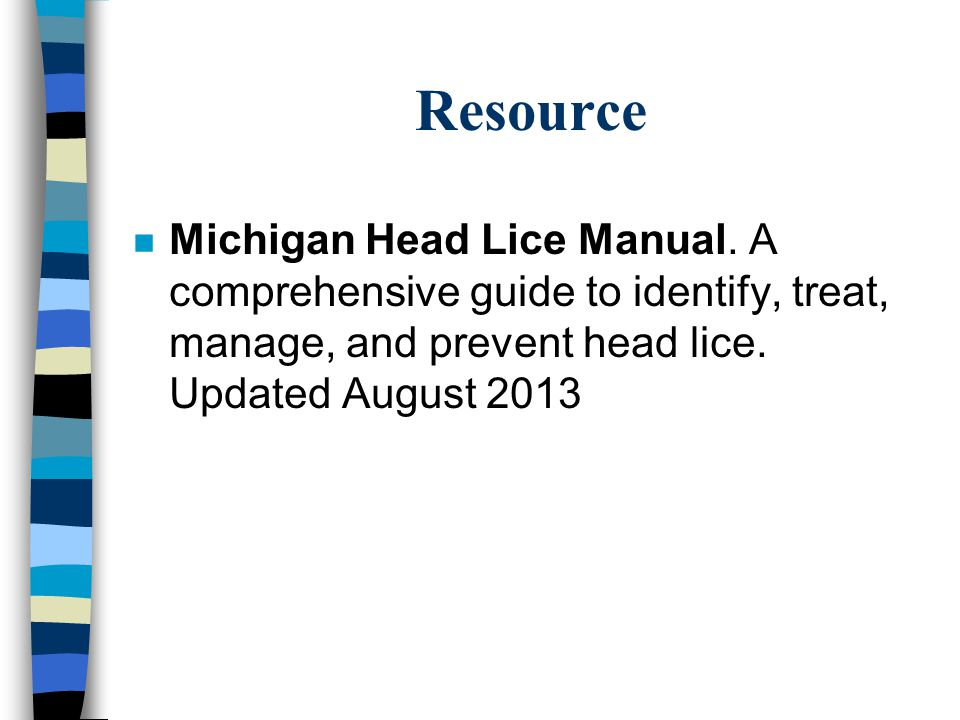 Resource Michigan Head Lice Manual.