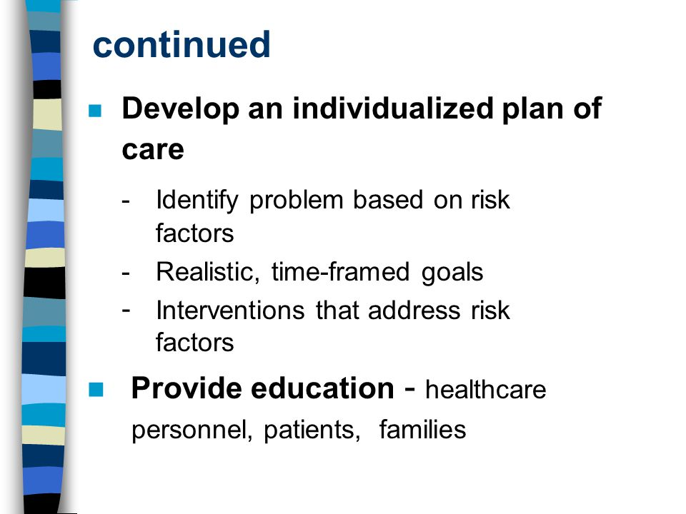 continued - Identify problem based on risk factors