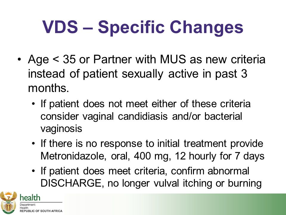 VDS – Specific Changes Age < 35 or Partner with MUS as new criteria instead of patient sexually active in past 3 months.