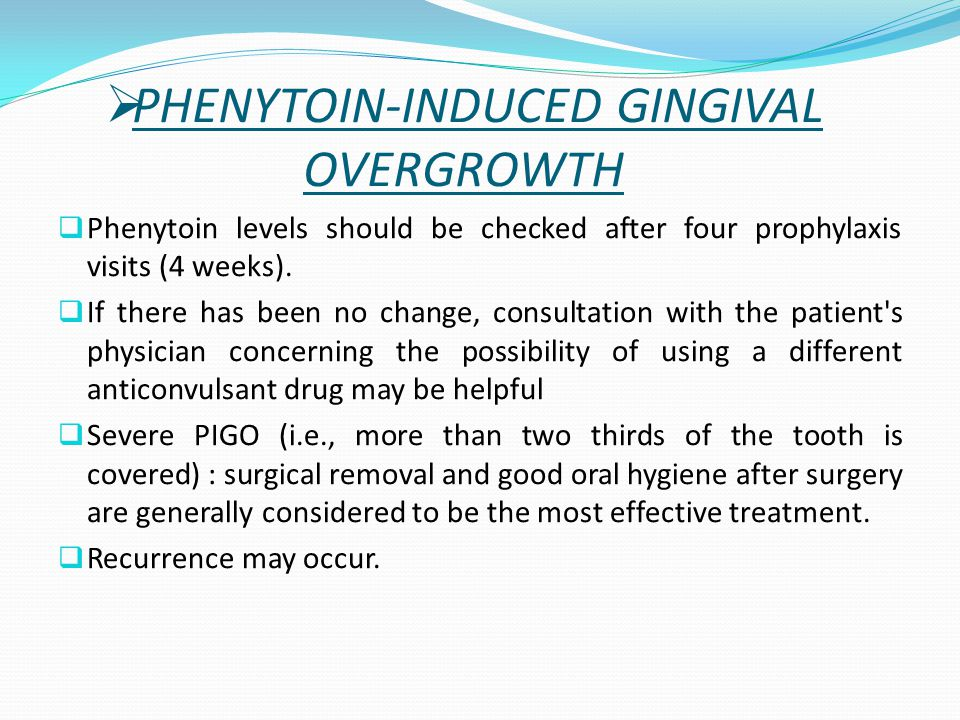 PHENYTOIN-INDUCED GINGIVAL OVERGROWTH