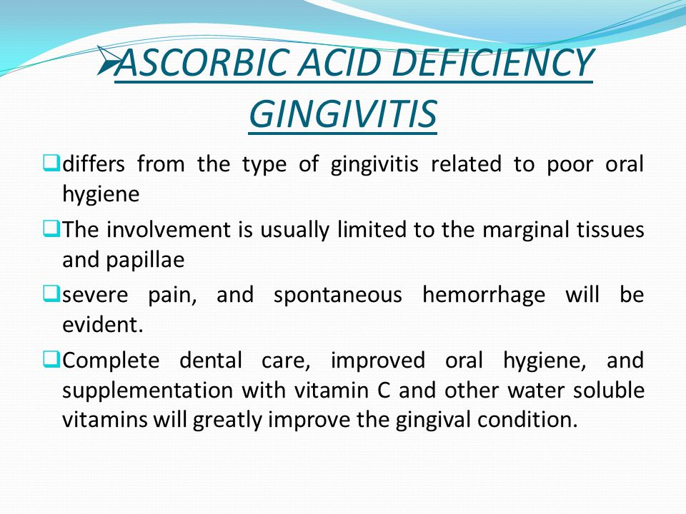 ASCORBIC ACID DEFICIENCY GINGIVITIS