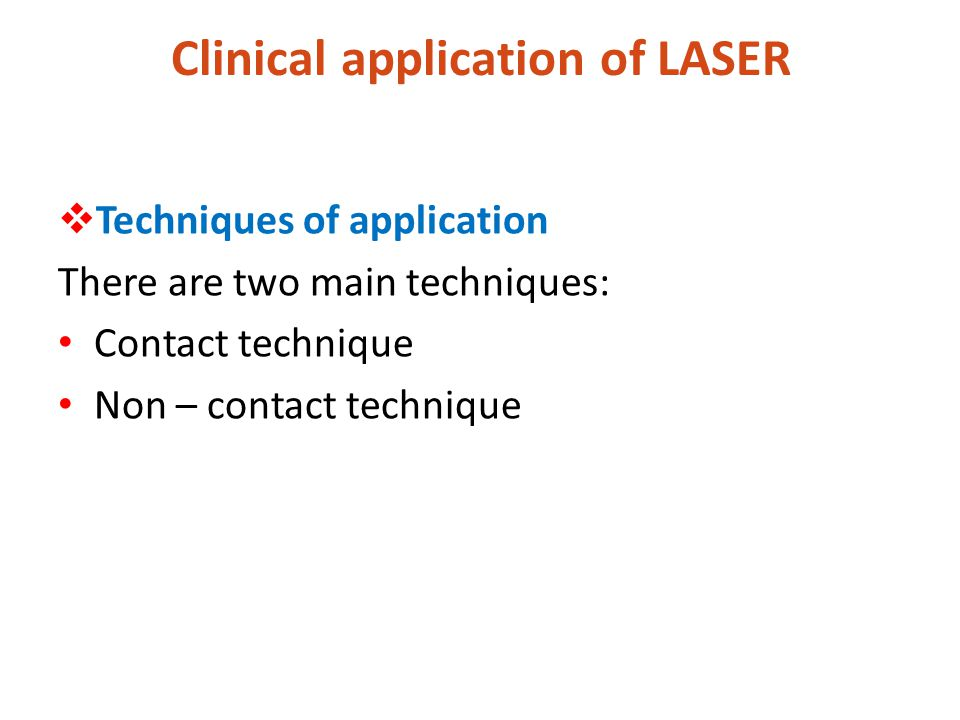 Clinical application of LASER