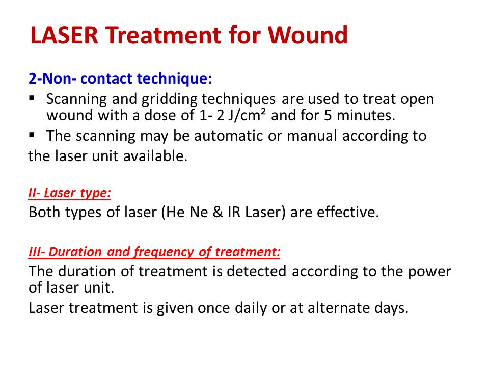 LASER Treatment for Wound
