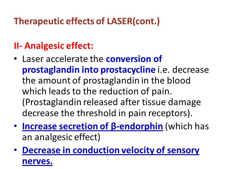 Therapeutic effects of LASER(cont.)