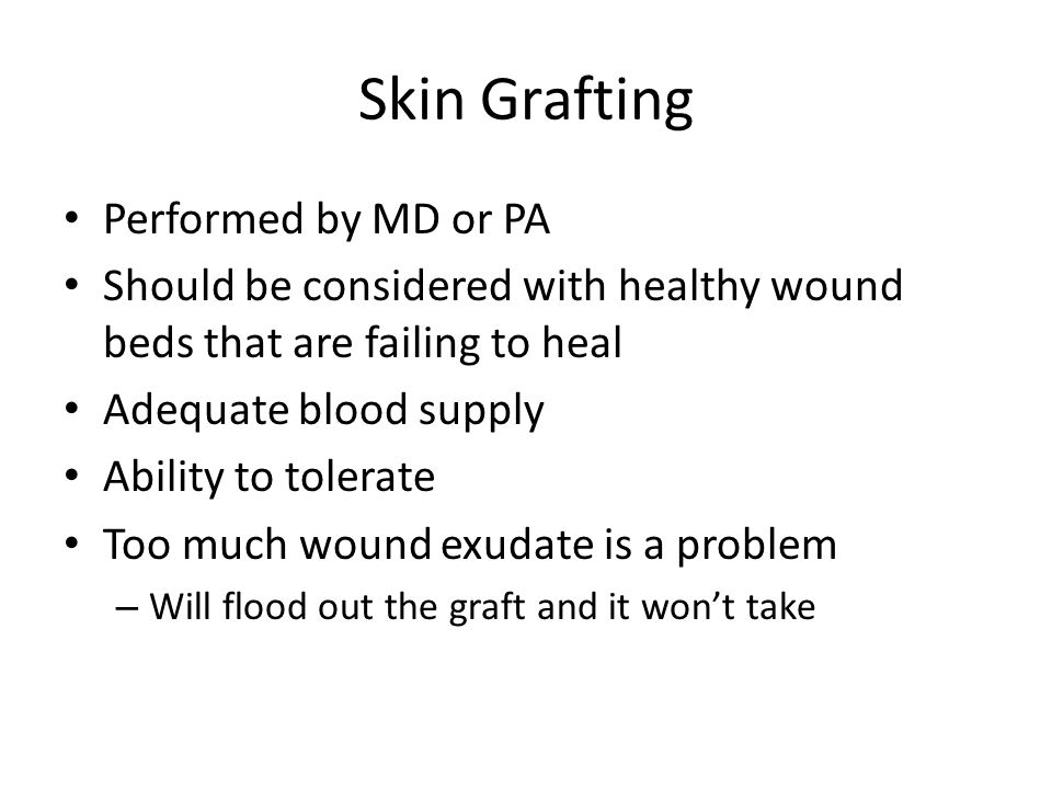Skin Grafting Performed by MD or PA
