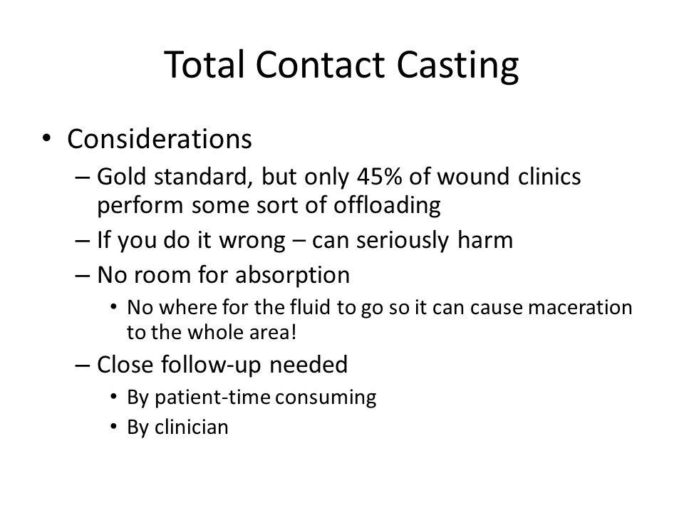 Total Contact Casting Considerations
